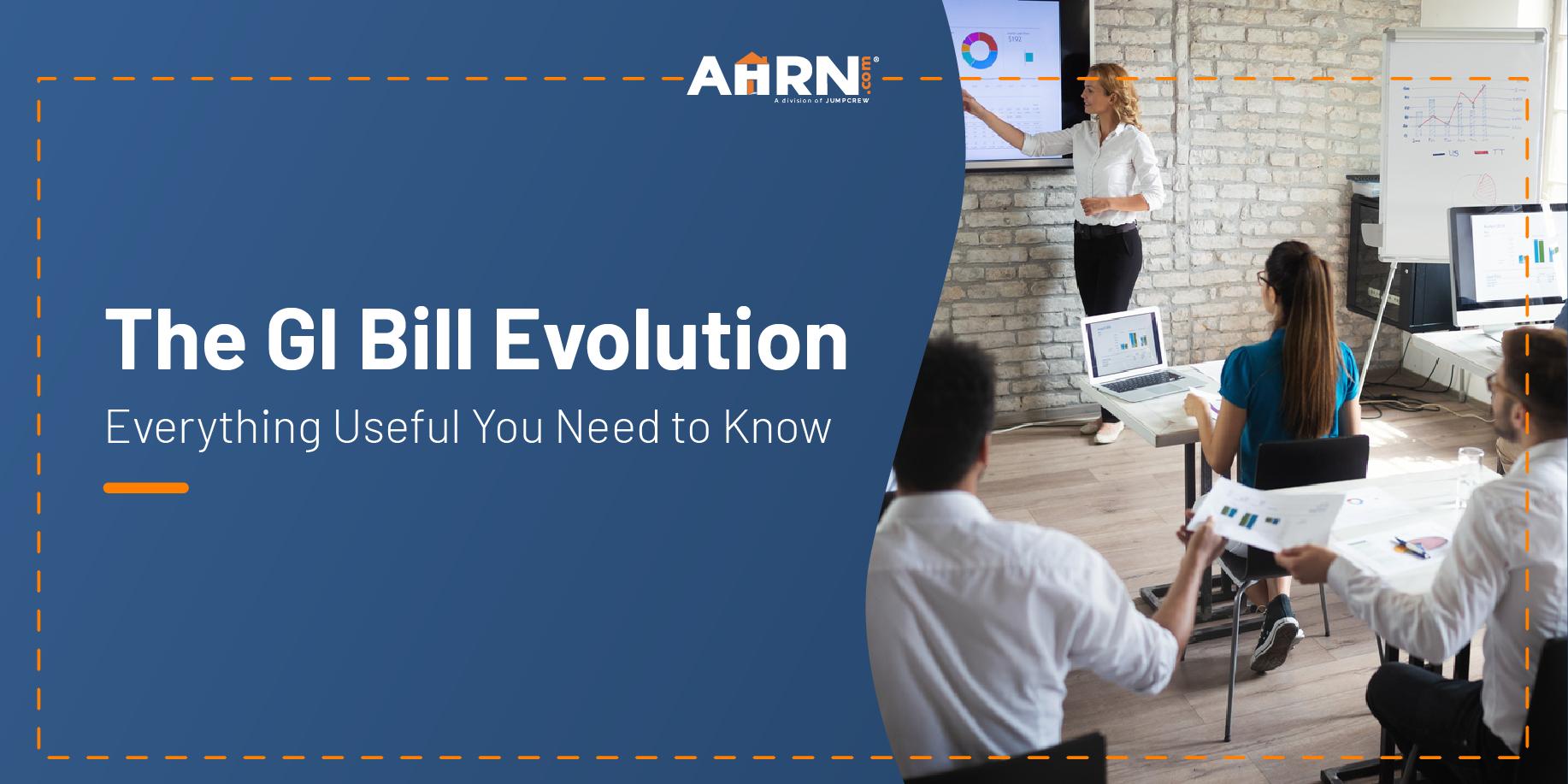 The GI Bill Evolution