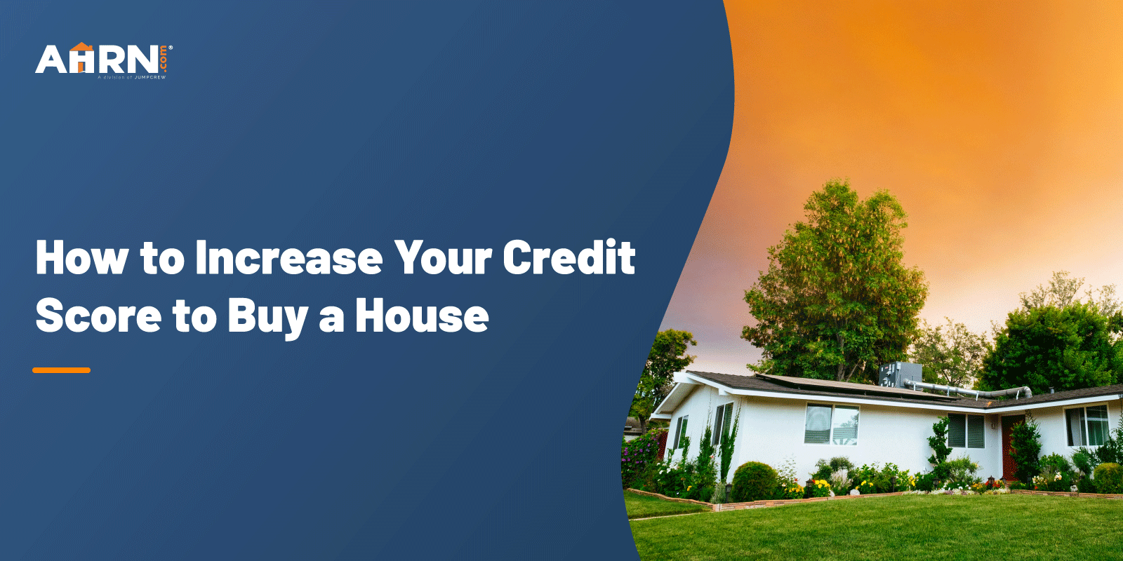 How to increase your credit score to buy a house