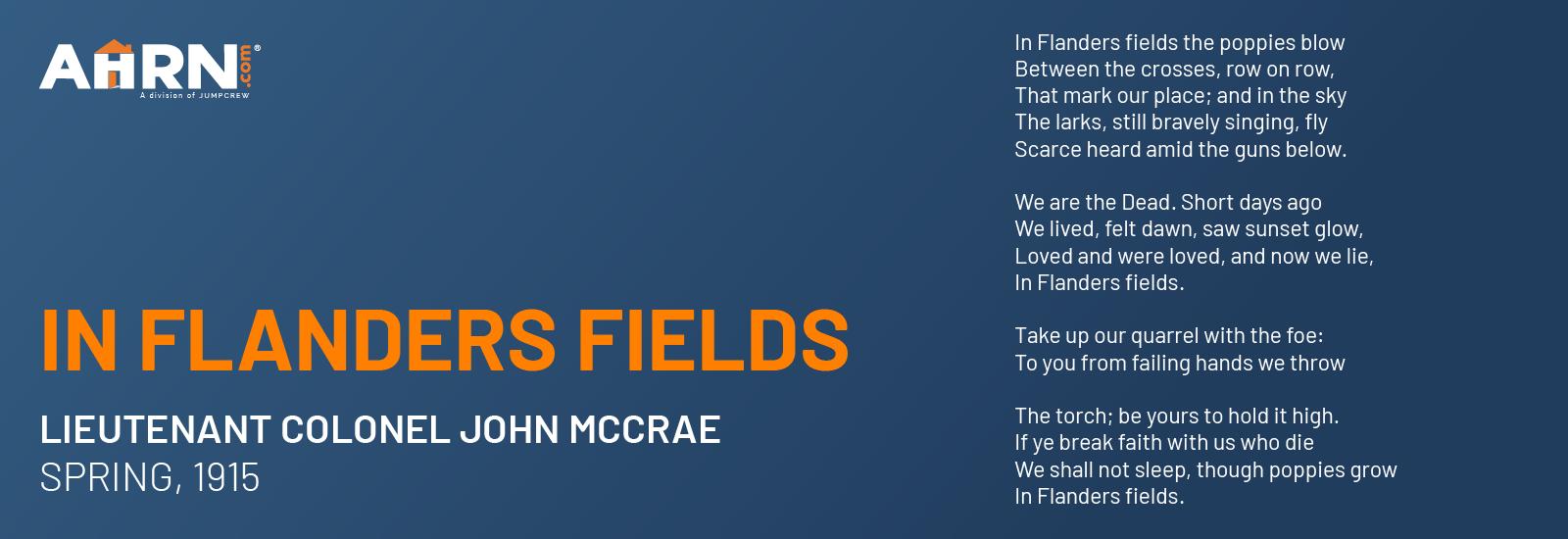 'In Flanders Fields' Written by Canadian doctor, Lieutenant Colonel John McCrae