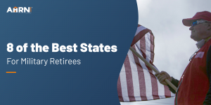 8 of the Best States for Military Retirees