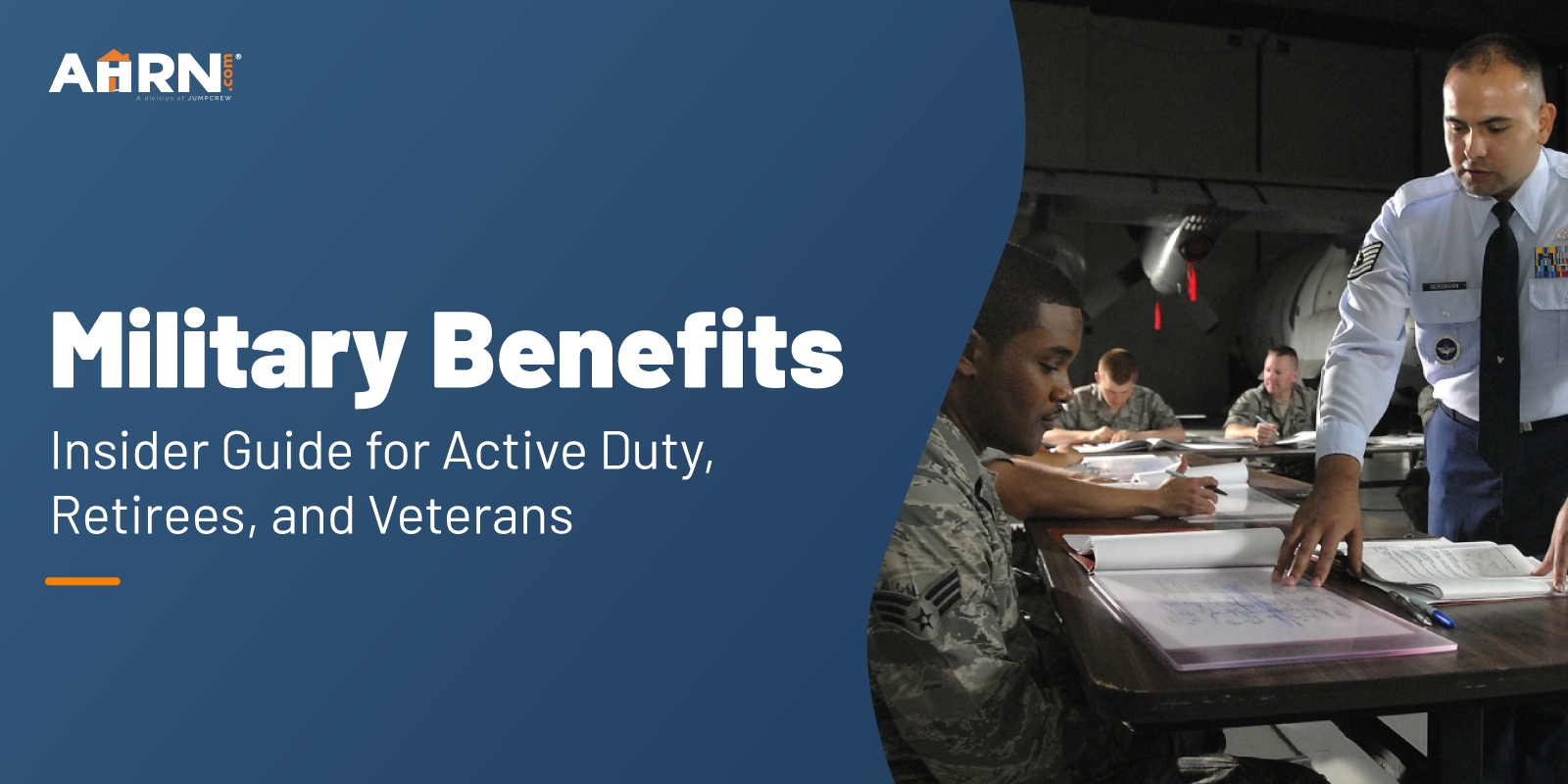 Military Benefits: Insider Guide for Active Duty, Retirees, and Veterans