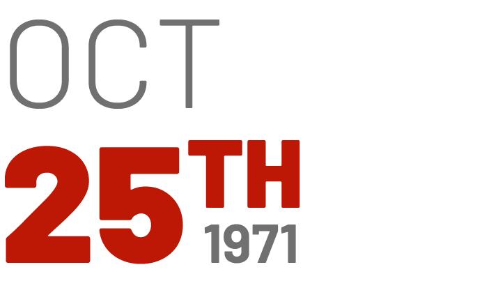 October 25th, 1971