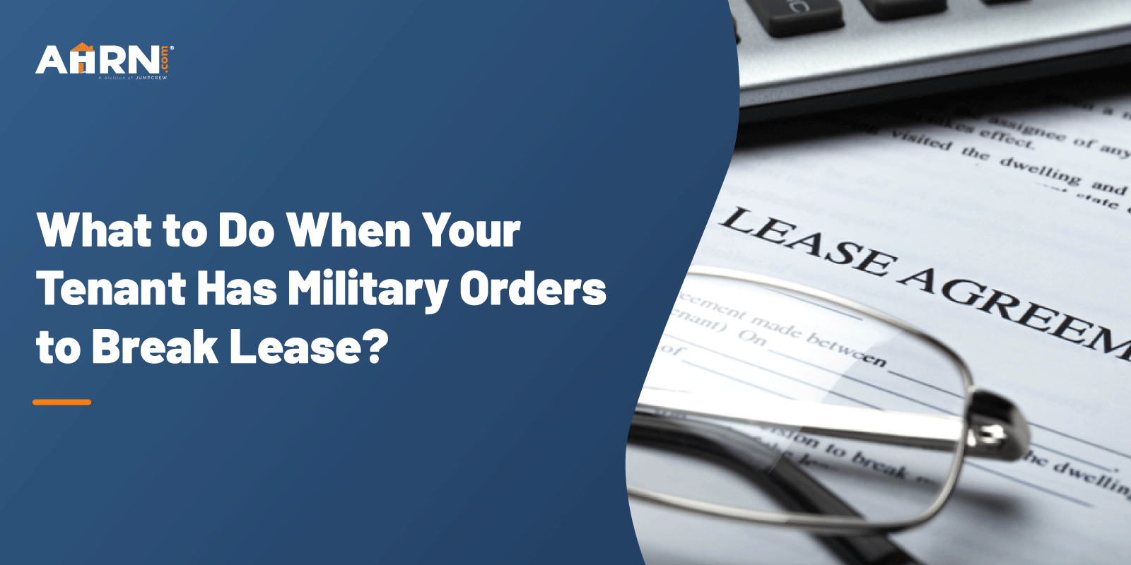 What to Do When Your Tenant Has Military Orders to Break Lease?