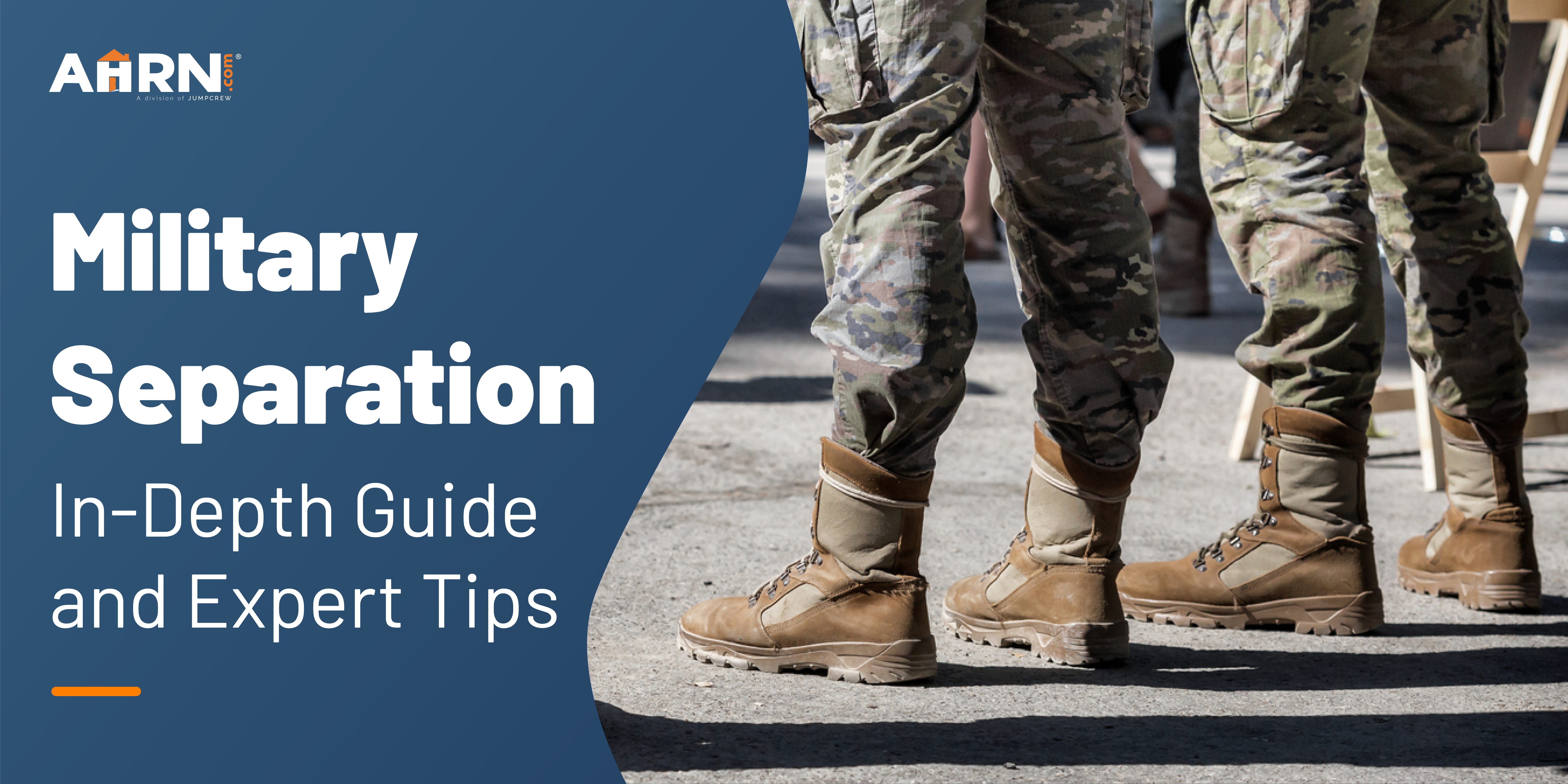 Military Separation: In-Depth Guide & Expert Tips
