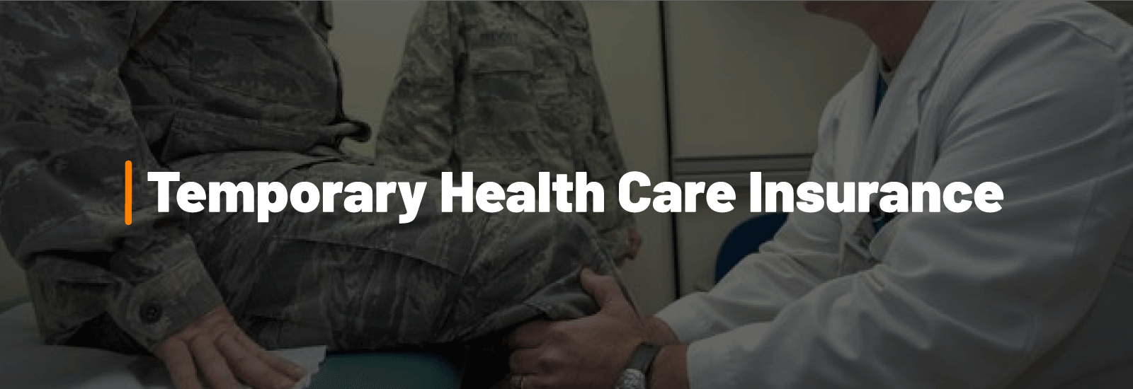 Temporary Health Care Insurance