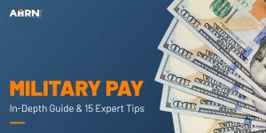 Military Pay: In-Depth Guide & Expert Tips