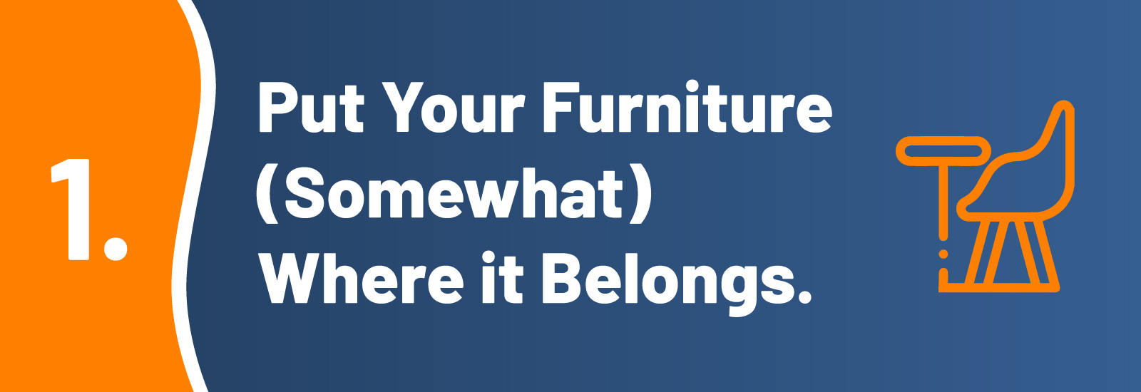 11 Things to Do After Moving in - #1 Put Your Furniture (Somewhat) Where it Belongs